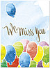 Miss You Balloons Card A7055U-X